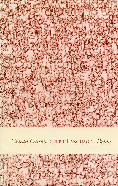 First Language by Ciaran Carson