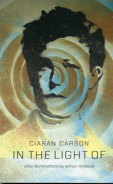 In the Light Of by Ciaran Carson