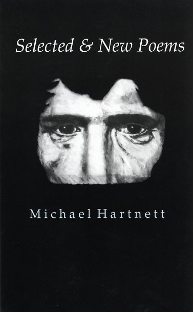 Selected and New Poems by Michael Hartnett