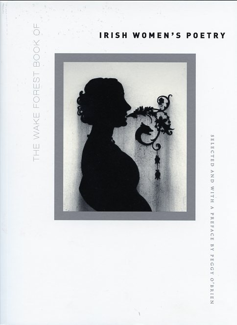 The Wake Forest Book of Irish Women's Poetry, second edition
