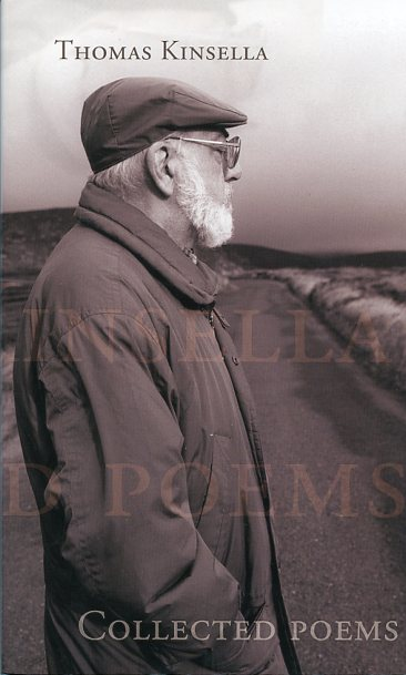 Collected Poems by Thomas Kinsella