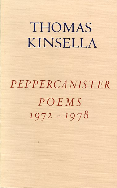 Peppercanister Poems by Thomas Kinsella