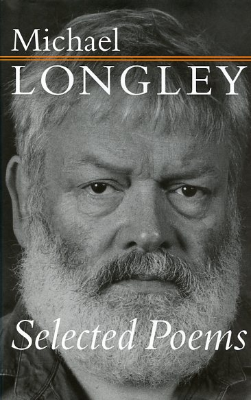 Longley | Selected Poems