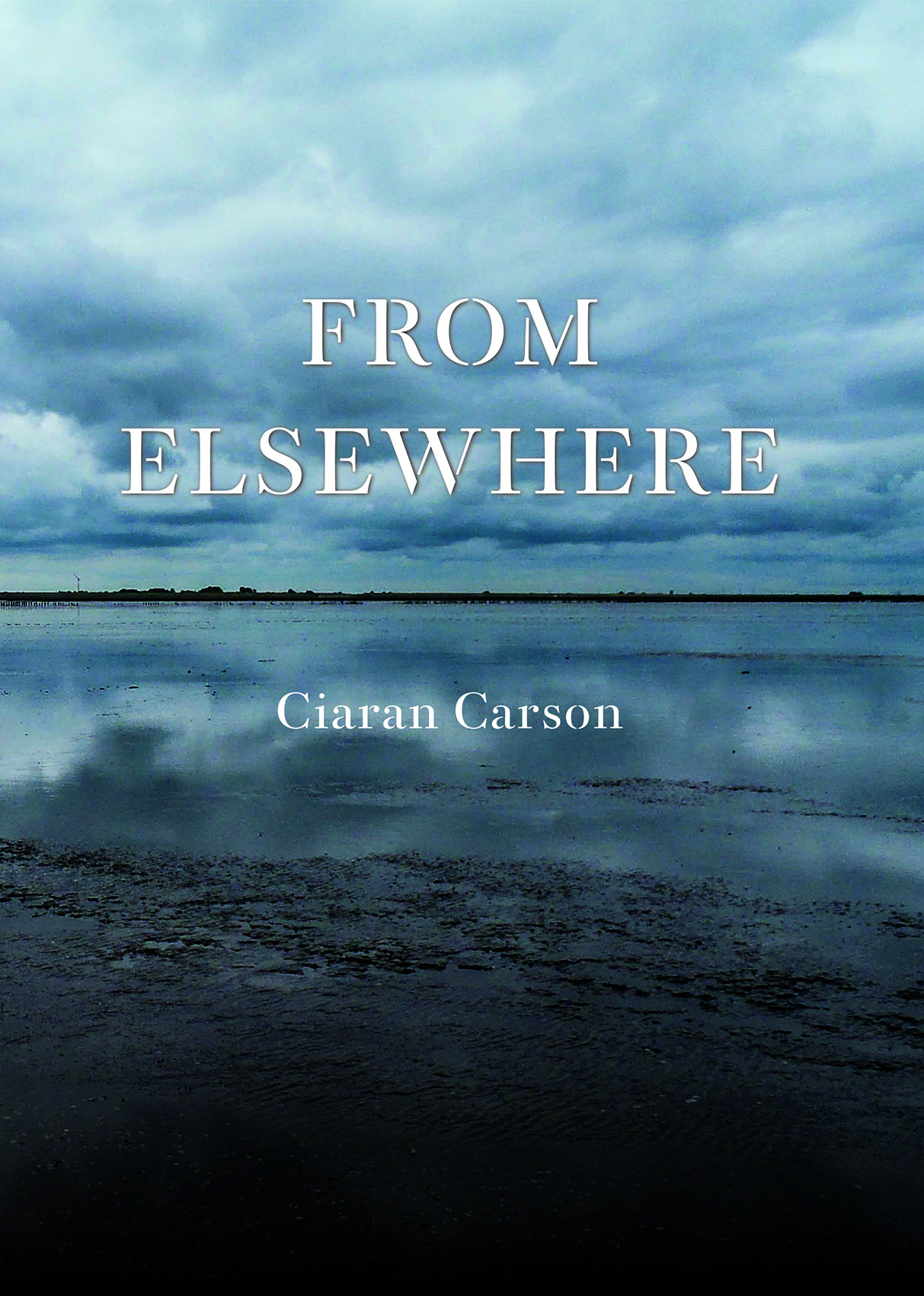 From Elsewhere by Ciaran Carson
