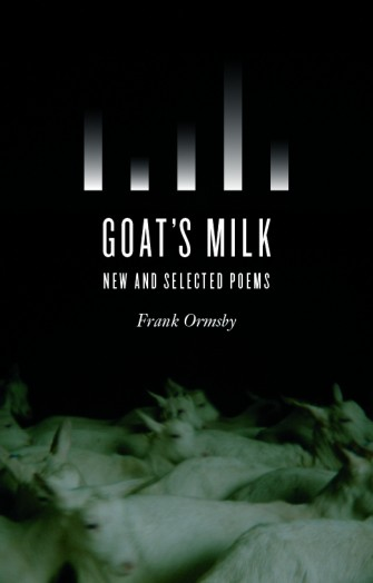 Goat's Milk by Frank Ormsby