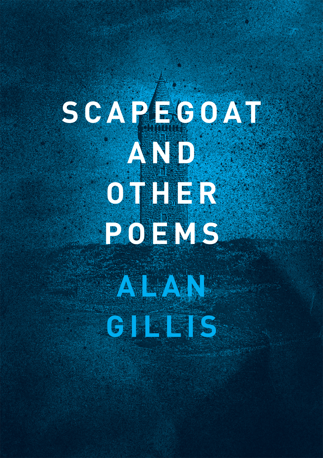 Scapegoat and Other Poems | Alan Gillis