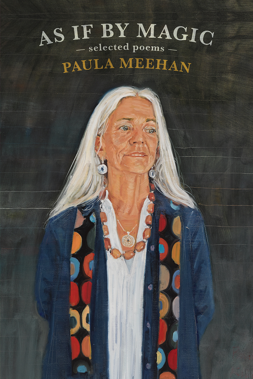 As If By Magic: Selected Poems by Paula Meehan